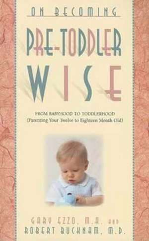 On Becoming Pre-Toddlerwise