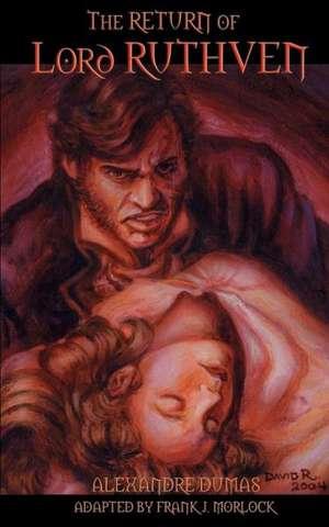 The Return of Lord Ruthven the Vampire de Alexandre Dumas