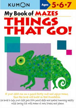 My Book Of Mazes: Things That Go! de Eno Sarris