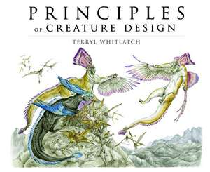 Science of Creature Design From the Actual to the Real and Imagined TP de Terryl Whitlatch