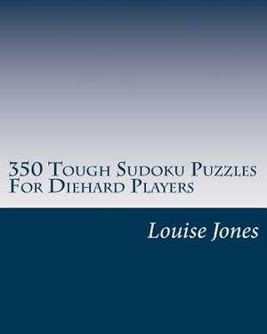 350 Tough Sudoku Puzzles for Diehard Players