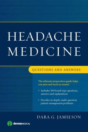 Headache Medicine: Questions and Answers