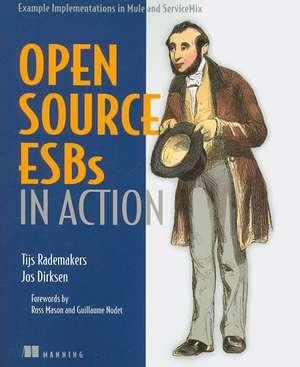 Open-Source ESBs in Action:  Example Implementations in Mule and ServiceMix de Tijs Rademakers