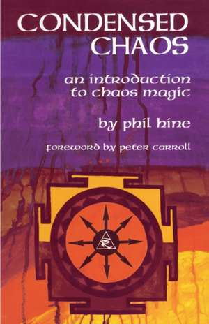 Condensed Chaos: An Introduction to Chaos Magic imagine