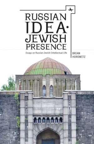 Russian Idea--Jewish Presence