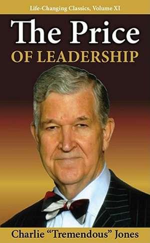 The Price of Leadership de Charlie T. Jones