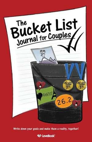 The Bucket List Journal for Couples de  Lovebook