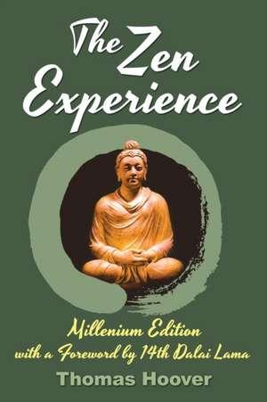 The Zen Experience de Thomas Hoover