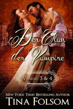 Der Clan der Vampire (Venedig 3 & 4)