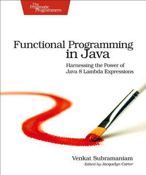 Functional Programming in Java de Venkat Subramaniam