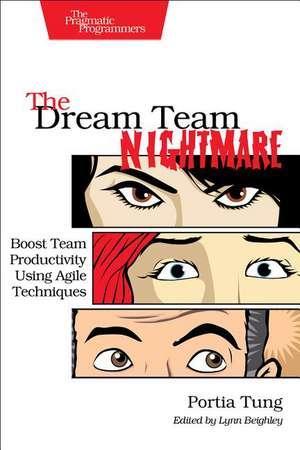 The Dream Team Nightmare de Portia Tung