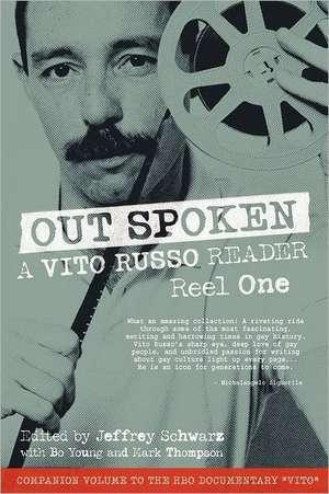 Out Spoken:  A Vito Russo Reader - Reel One de Vito Russo