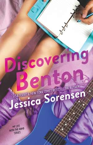 Discovering Benton de Jessica Sorensen