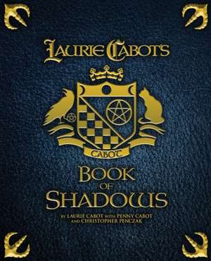 Laurie Cabot's Book of Shadows de Laurie Cabot