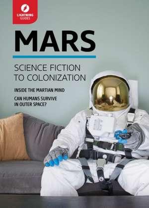 Mars: Science Fiction to Colonization de Lightning Guides