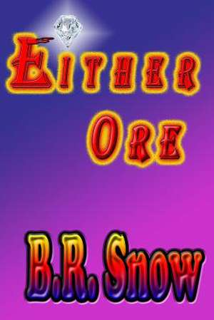 Either Ore
