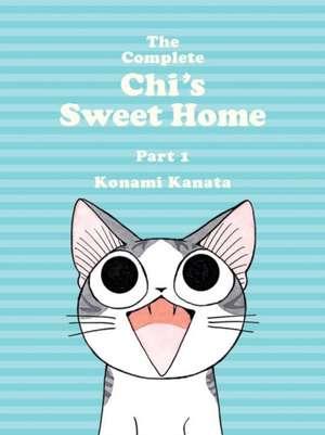 The Complete Chi's Sweet Home Vol. 1 de Kanata Konami