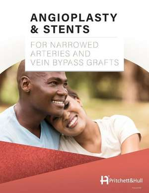 Angioplasty & Stents: For Narrowed Arteries and Vein Bypass Grafts