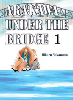 Arakawa Under The Bridge, 1