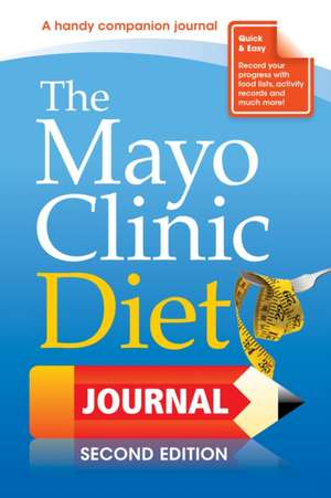 The Mayo Clinic Diet Journal