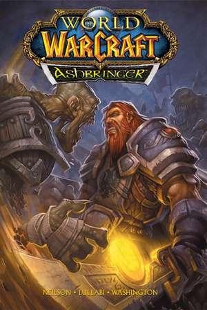 World of Warcraft: Ashbringer: Blizzard Legends de Micky Neilson
