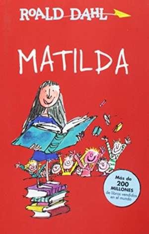 Matilda / Matilda de Roald Dahl