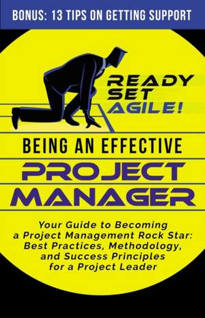 Being an Effective Project Manager de  Ready Set Agile