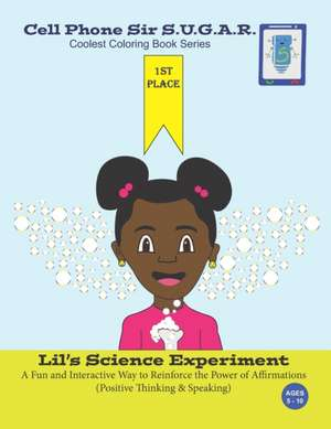 Lil's Science Experiment: Power of Affirmations (Positive Thinking & Speaking) de Becca Weber