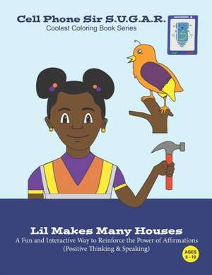 Lil Makes Many Houses: Power of Affirmations (Positive Thinking & Speaking) de Becca Weber