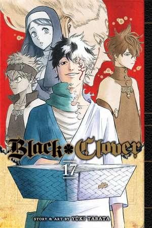Black Clover, Vol. 17 de Yuki Tabata