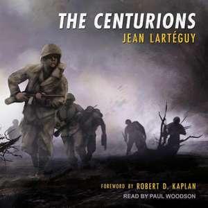 The Centurions de Paul Woodson