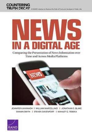 NEWS IN A DIGITAL AGE COMPARIPB de Kavanagh Jennifer Kavanagh