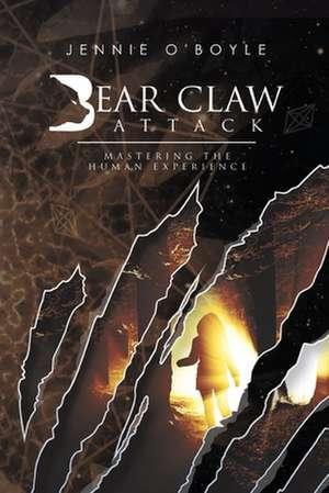Bear Claw Attack de Jennie O'Boyle