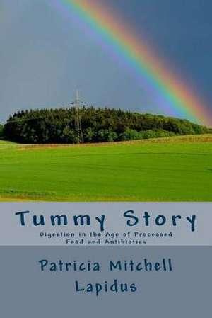 Tummy Story de Patricia Mitchell Lapidus