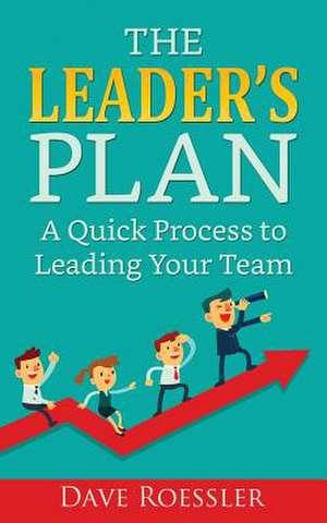 The Leader's Plan de Dave Roessler