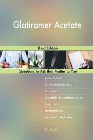 Glatiramer Acetate; Third Edition de Blokdijk, G. J.