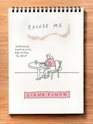 Excuse Me de Liana Finck