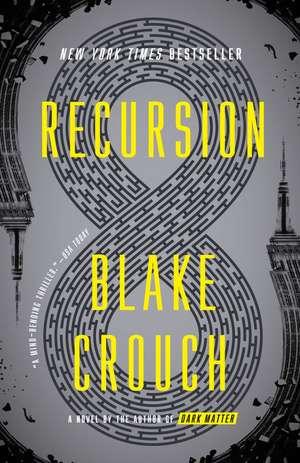 Recursion de Blake Crouch