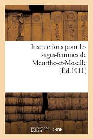 Instructions Pour Les Sages-Femmes de Meurthe-Et-Moselle