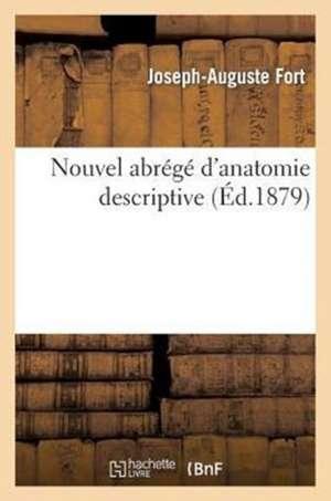 Nouvel Abrege D'Anatomie Descriptive