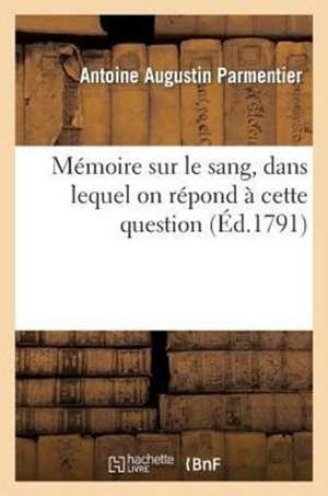 Memoire Sur Le Sang