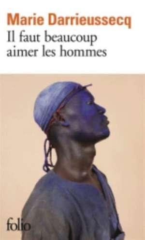 Il faut beaucoup aimer les hommes de Marie Darrieussecq