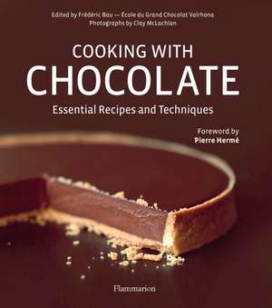 Cooking with Chocolate: Carte + DVD de Frédéric Bau