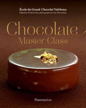 Chocolate Master Class de Frederic Bau