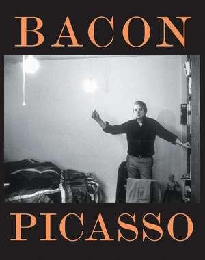 Bacon Picasso:  The Life of Images de Anne Baldassari