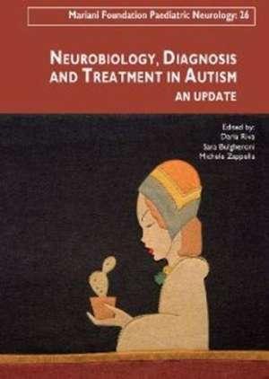 Neurobiology, Diagnosis & Treatment in Autism