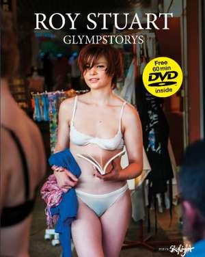 Glympstorys de Roy Stuart