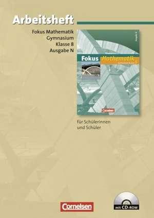 Fokus Mathematik 8. Schuljahr. Arbeitsheft. Gymnasium. Ausgabe N