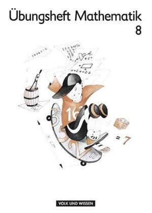 Mein Mathematikbuch 7/8. Teil 8. UEbungsheft