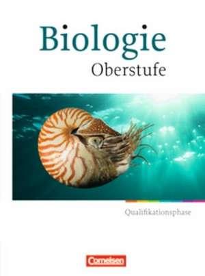 Biologie Oberstufe. Qualifikationsphase. Schuelerbuch Hessen und Nordrhein-Westfalen